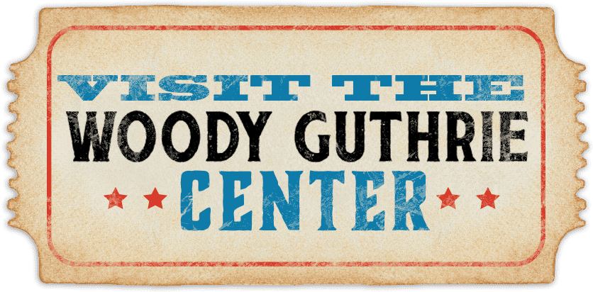 Visit the Woody Guthrie Center