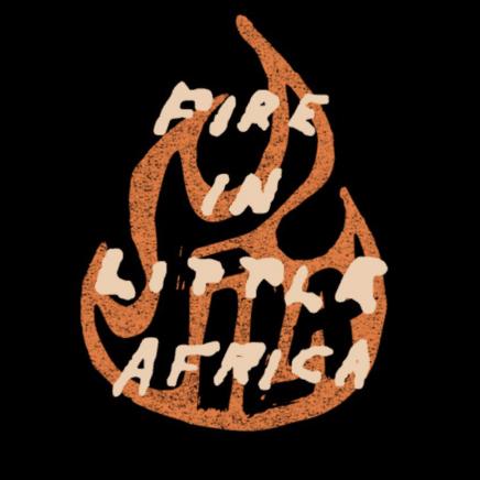 Fire in Little Africa