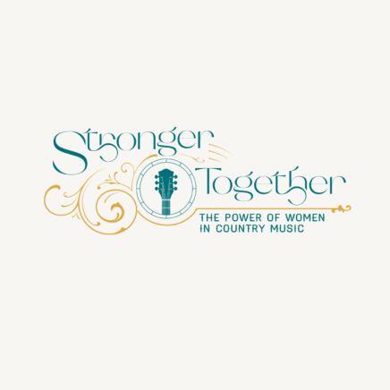 STRONGER TOGETHER: THE POWER OF WOMEN IN COUNTRY MUSIC